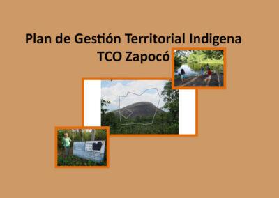 Plan de Gestión Territorial Indígena TCO Zapocó
