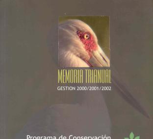 Memoria Trianual Gestión 2000-2002 – Programa de Conservación del Bosque Chiquitano