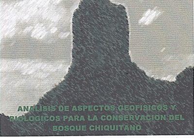 Análisis de Aspectos Geofísicos y Biológicos para la Conservación del Bosque Chiquitano
