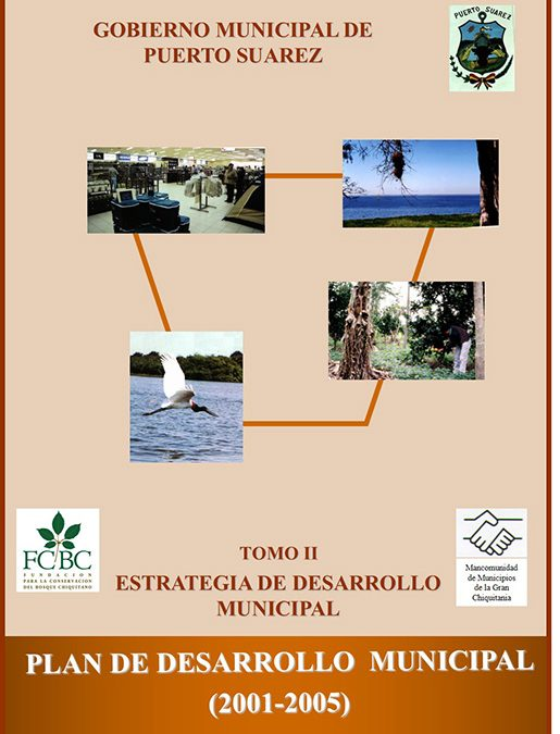 Plan de Desarrollo Municipal Puerto Suárez 2001-2005 Tomo II Estrategia