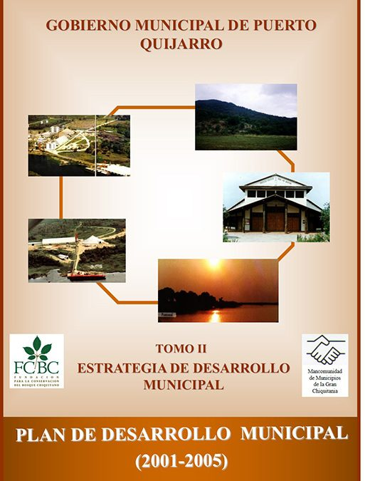 Plan de Desarrollo Municipal Puerto Quijarro 2001-2005 Tomo II Estrategia