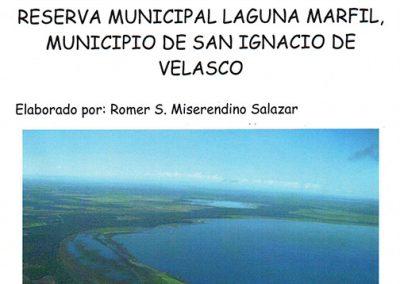Propuesta creación Reserva Municipal Laguna Marfil, San Ignacio de Velasco