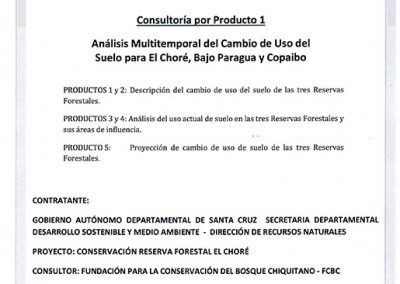 Análisis Multitemporal del Cambio de Uso de Suelo para El Choré, Bajo Paraguá y Copaibo
