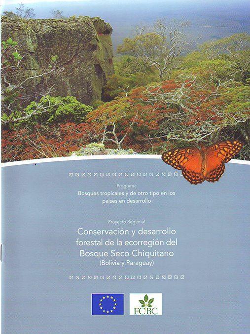 Folleto II Conservación y desarrollo forestal de la ecorregión del Bosque Seco Chiquitano