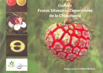 Guía de Frutos Silvestres Comestibles de la Chiquitanía – 2da edición