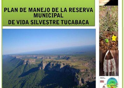 Plan de Manejo de la Reserva Municipal de Vida Silvestre Tucabaca