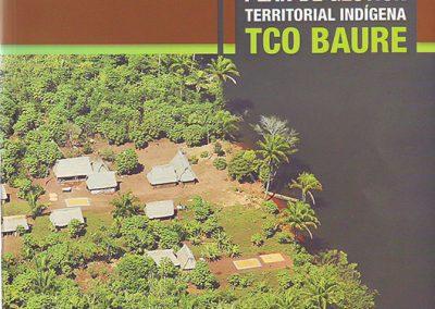 Plan de Gestión Territorial Indígena TCO Baure 2009-2014