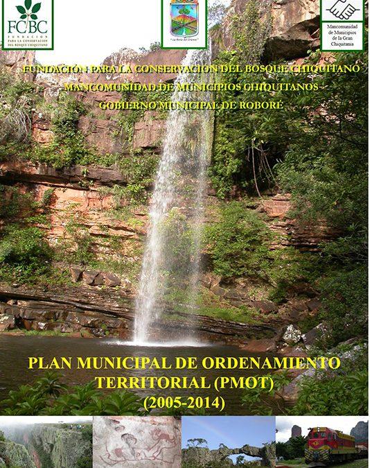Plan Municipal de Ordenamiento Territorial –  Roboré 2005-2014