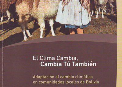 El clima cambia, cambia tú también – adaptación al cambio climático en comunidades locales de Bolivia