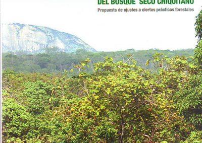 Hacia un modelo de manejo sostenible del Bosque Seco Chiquitano