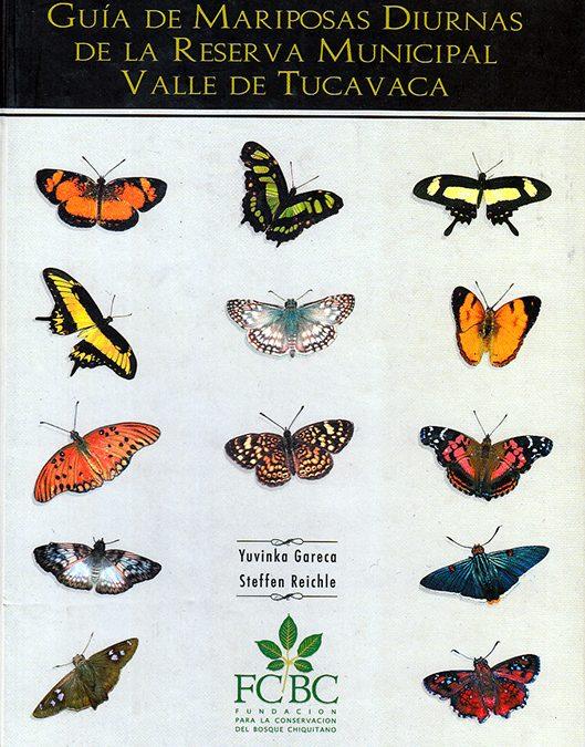 Guía de Mariposas Diurnas de la Reserva del Valle de Tucavaca