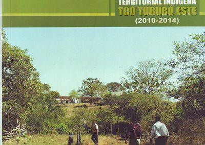 Plan de Gestión Territorial Indígena TCO Turubó Este 2010-2014