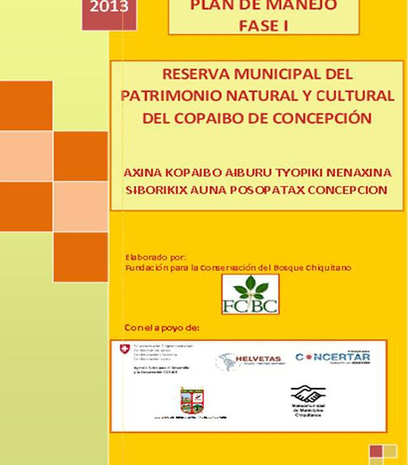 Plan de Manejo de la Reserva Municipal del Patrimonio Natural y Cultural del Copaibo  – Fase I