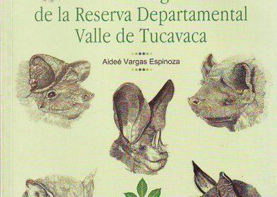 Guía de Murciélagos de la Reserva Departamental Valle de Tucavaca