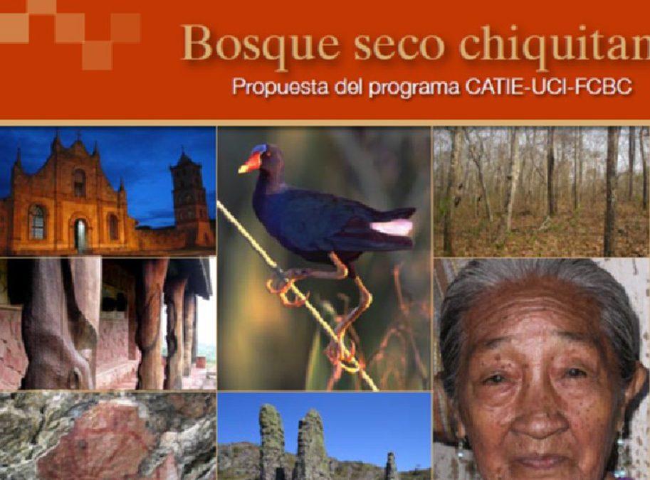 Programa Bosque Bosque Seco Chiquitano – CATIE – FCBC