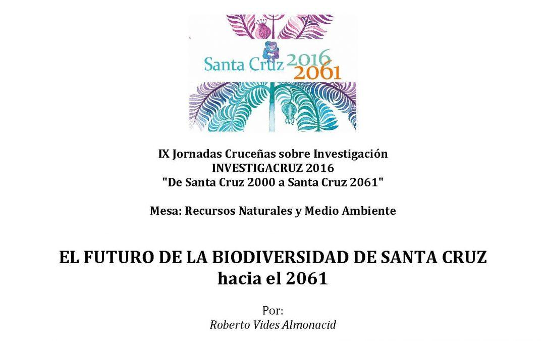 INVESTIGACRUZ 2016. Mesa: Recursos Naturales y Medio Ambiente