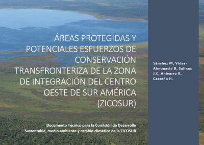 Áreas protegidas y potenciales esfuerzos de conservación transfronteriza de la zona de integración del centro oeste de sur américa (ZICOSUR)