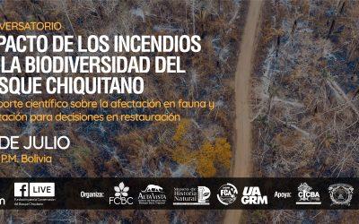 Conversatorio: Impacto de los incendios en la biodiversidad del Bosque Chiquitano