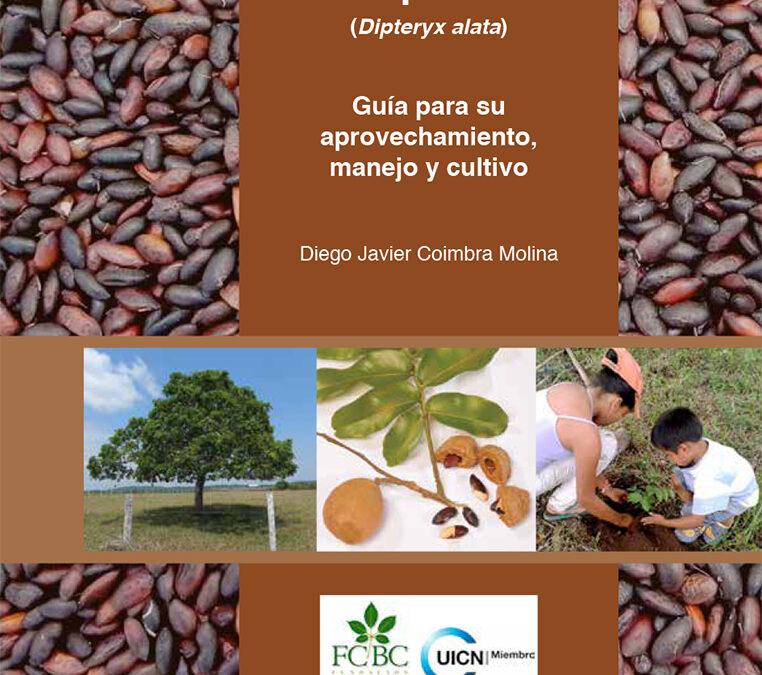 Guía para el aprovechamiento de la Almendra Chiquitana