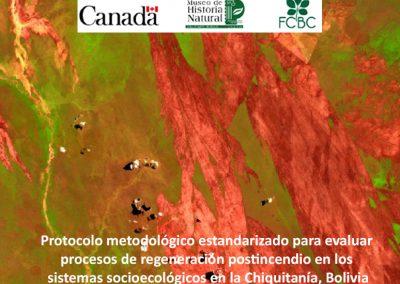 Protocolo metodológico estandarizado para evaluar procesos de regeneración postincendio en los sistemas socioecológicos en la Chiquitanía, Bolivia