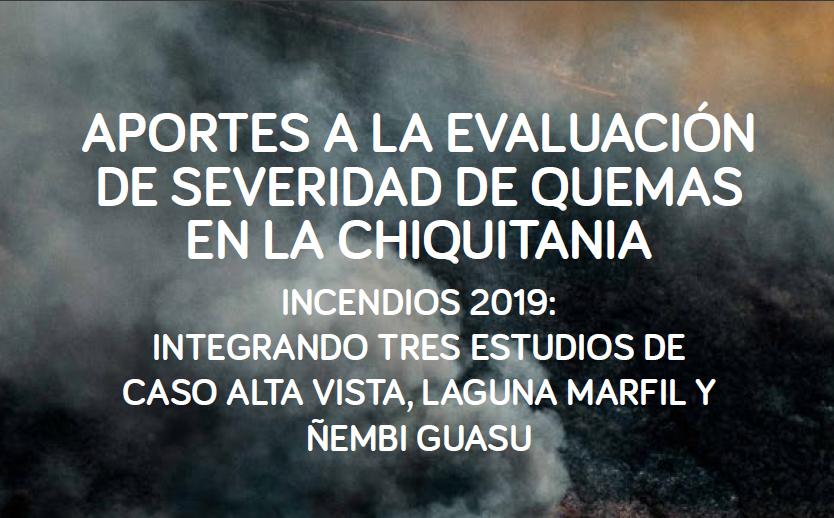 Aportes a la evaluación de severidad de quemas en la Chiquitania