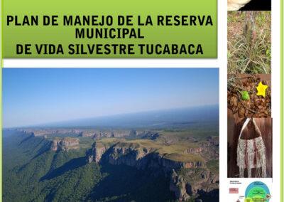 Plan de Manejo de la Reserva Municipal Tucabaca