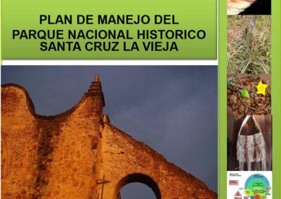 Plan de Manejo del Parque Nacional Histórico Santa Cruz La Vieja