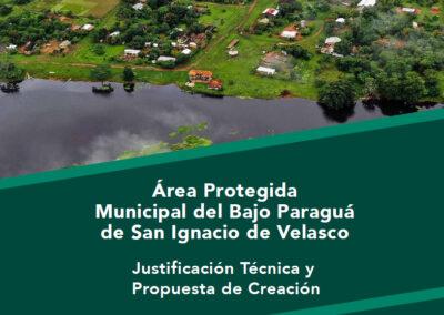 Propuesta de Creación del Área Protegida Bajo Paraguá