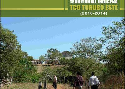 Plan de Gestión Territorial Indígena TCO Turubó Este